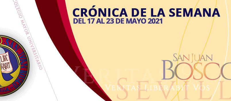 Crónica de la semana del 17 al 23 de mayo 2021